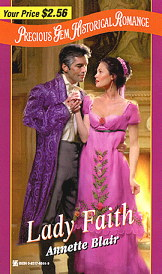 Cover: LADY FAITH, by Annette Blair, A Zebra Precious Gems Historical September 1999  release.